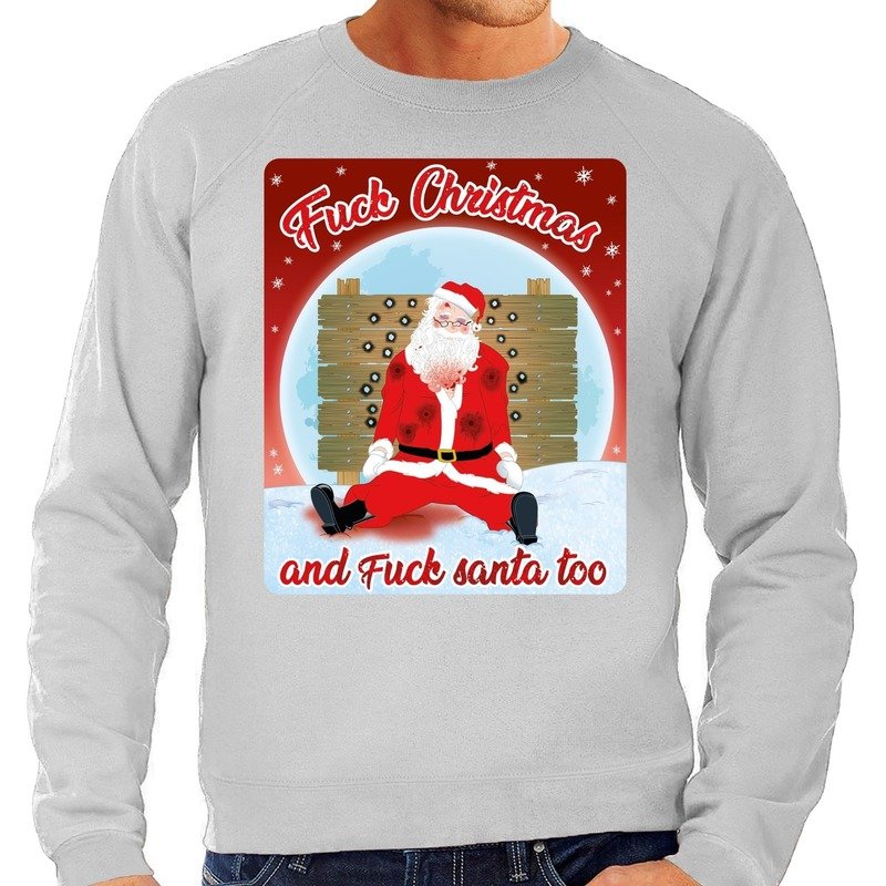 Foute Kersttrui Fuck Christmas and fuck santa too grijs heren