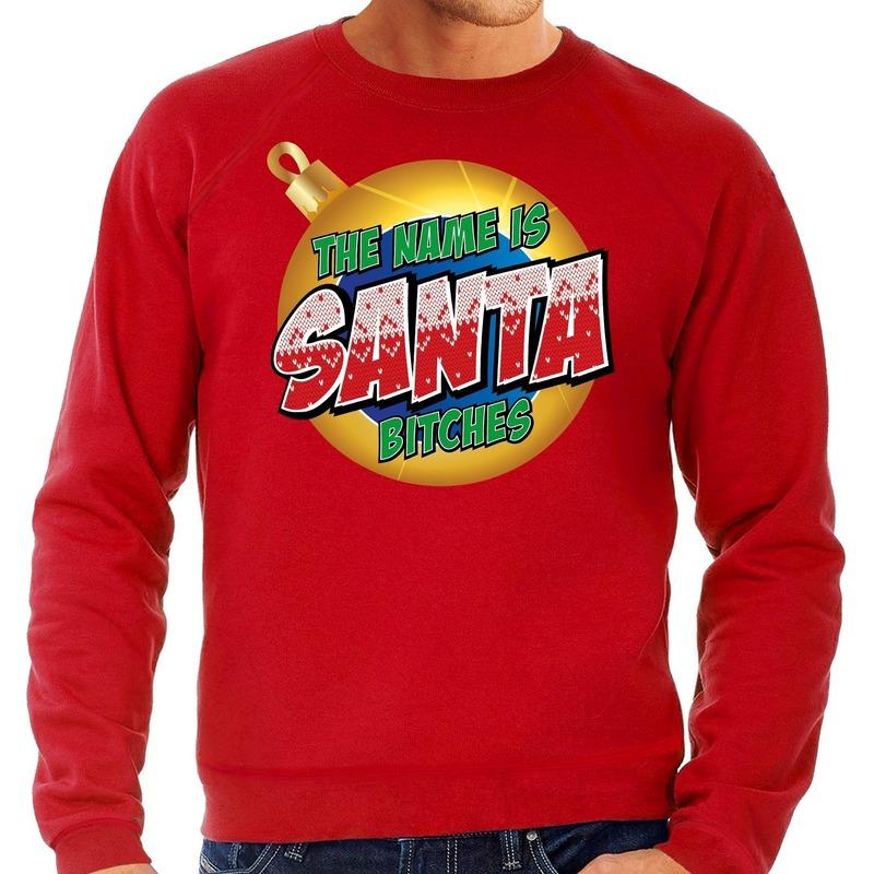 Foute Kersttrui The name is Santa bitches rood voor heren