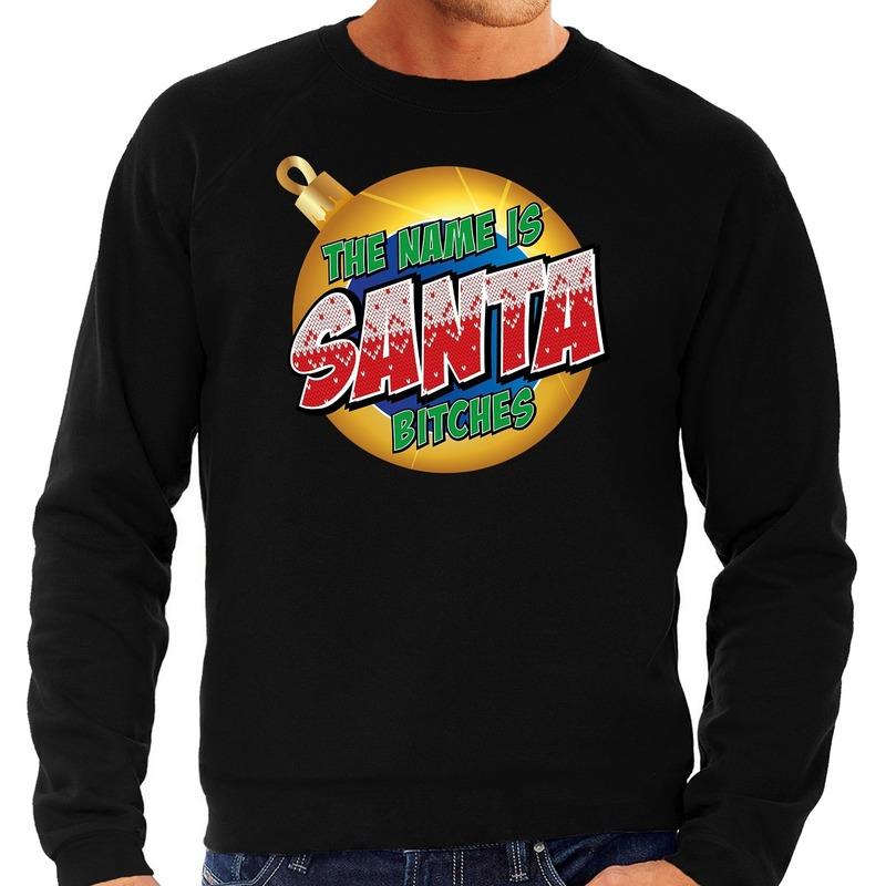 Foute Kersttrui The name is Santa bitches zwart voor heren